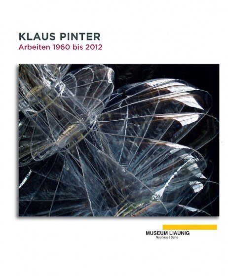 Klaus Pinter: Arbeiten 1960 bis 2012
