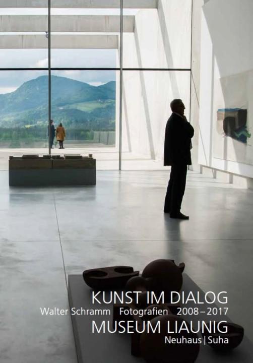 Kunst im Dialog - Walter Schramm Fotografien 2008-2017